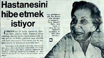 Türkiye'nin ilk kadın operatörü Rahime Batu, hastanesini hibe etmek istiyor