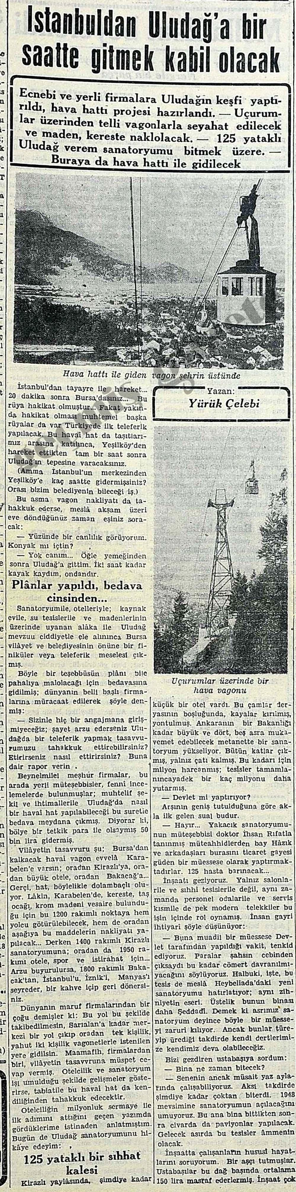 İstanbuldan Uludağ'a bir saatte gitmek kabil olacak