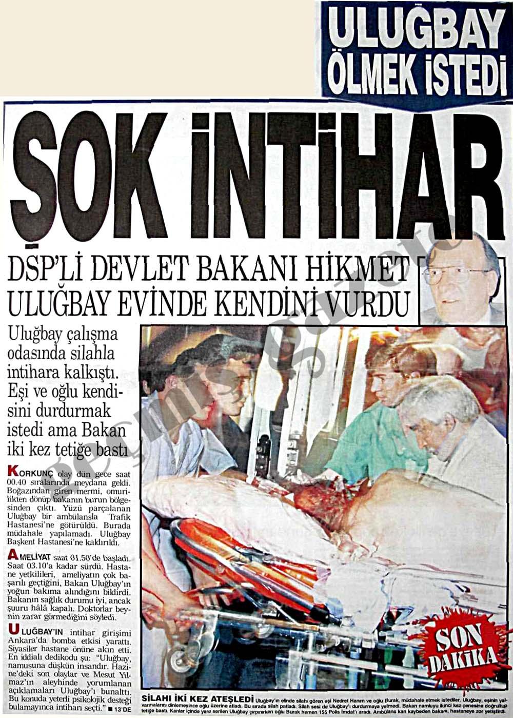 DSP'li Devlet Bakanı Hikmet Uluğbay evinde kendini vurdu