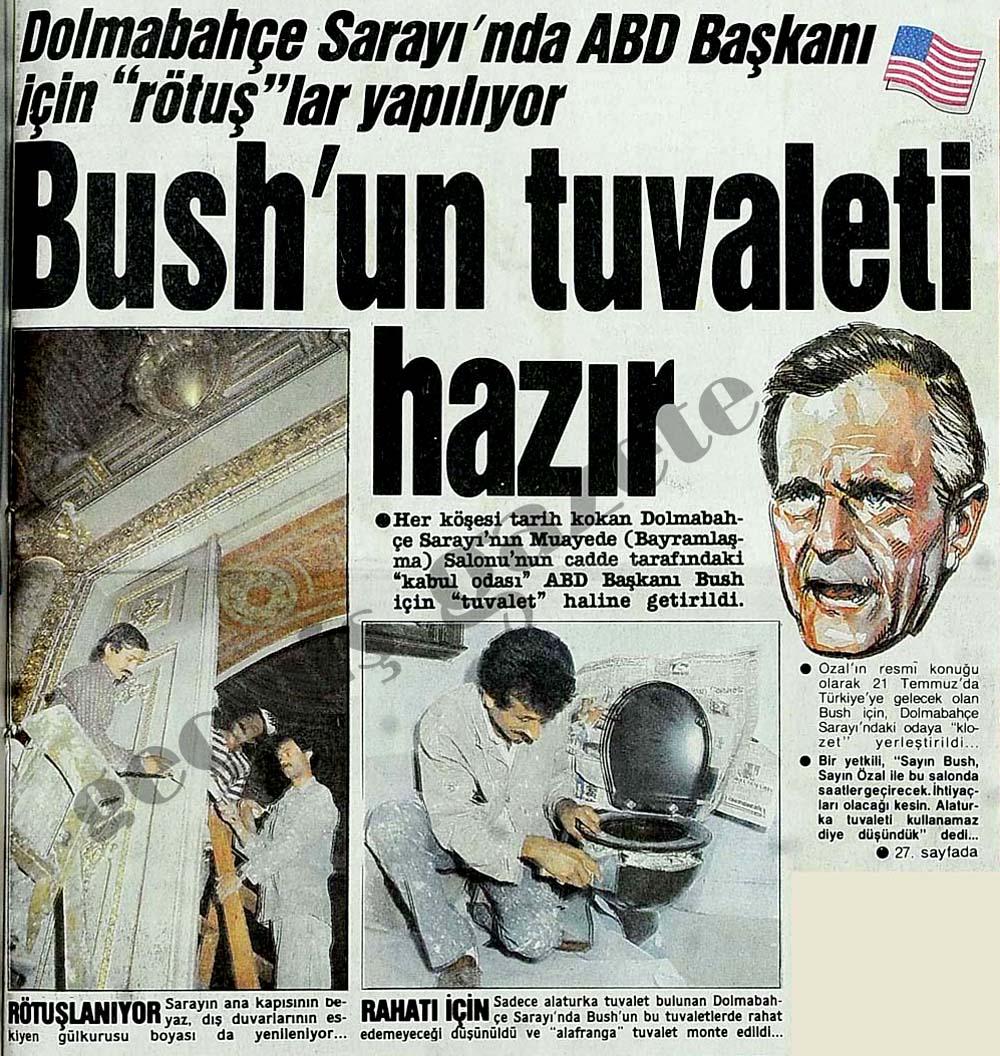 Bush'un tuvaleti hazır