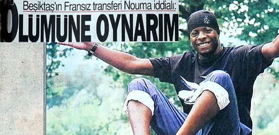 Beşiktaş'ın Fransız transferi Nouma iddialı
