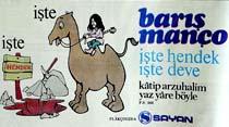 İşte Barış Manço işte hendek işte deve