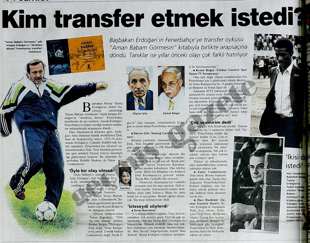 Başbakan Erdoğan'ın Fenerbahçe'ye transfer öyküsü