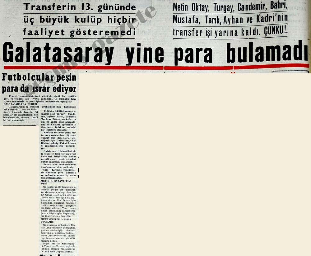 Galatasaray yine para bulamadı