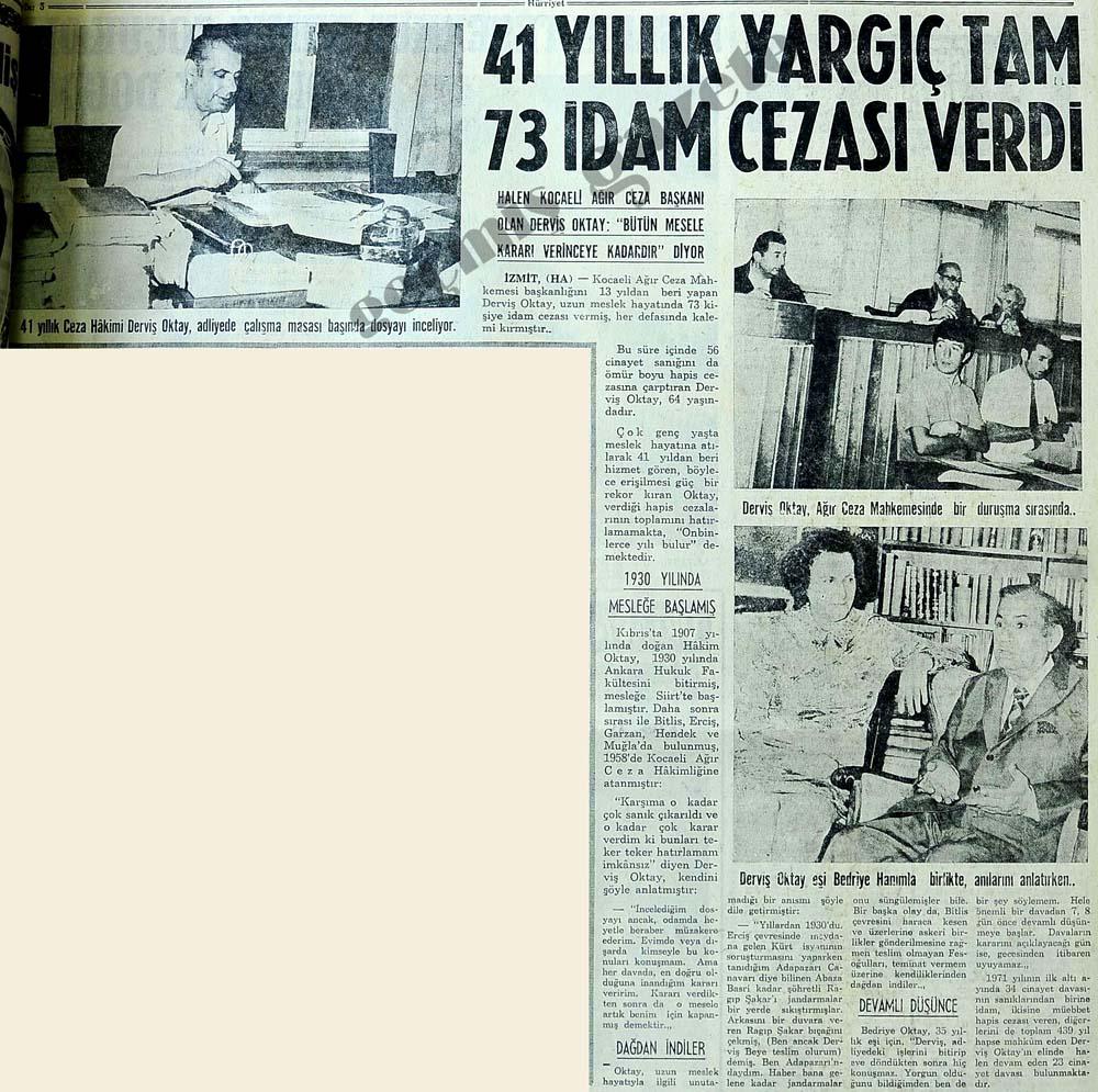 41 yıllık yargıç tam 73 idam cezası verdi