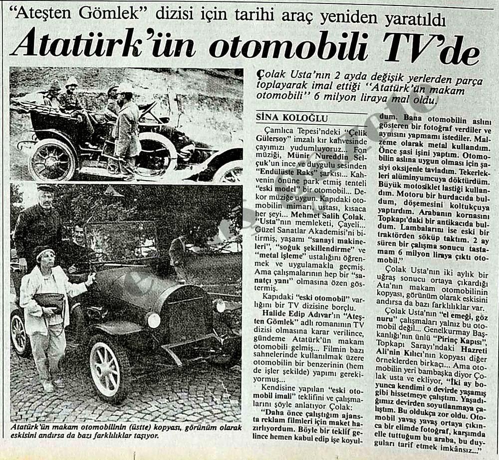 """""""Ateşten Gömlek"""" dizisi için Atatürk'ün otomobili yeniden yaratıldı"""