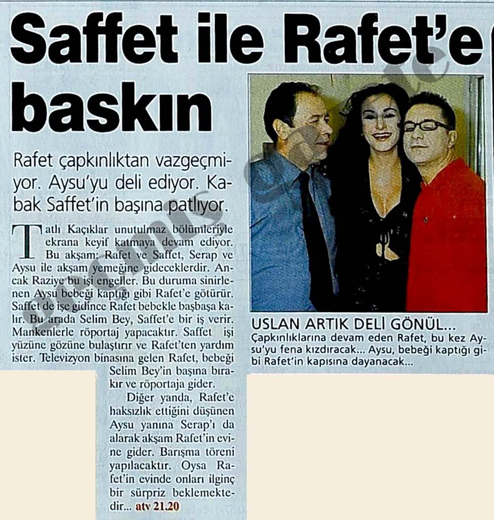 Saffet ile Rafet'e baskın