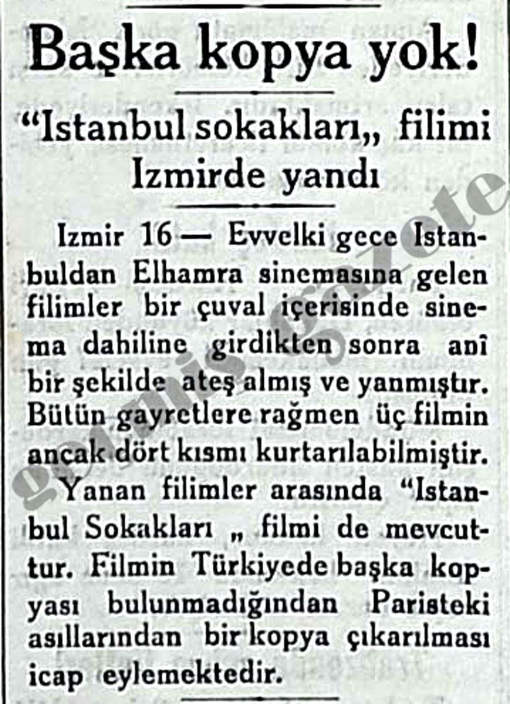 """""""İstanbul sokakları"""" filimi İzmirde yandı"""