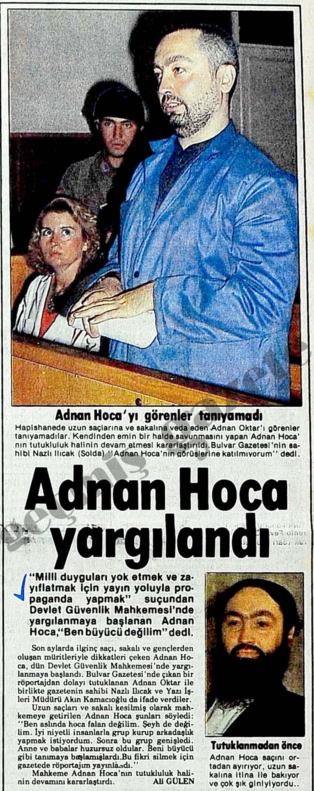 Adnan Hoca yargılandı
