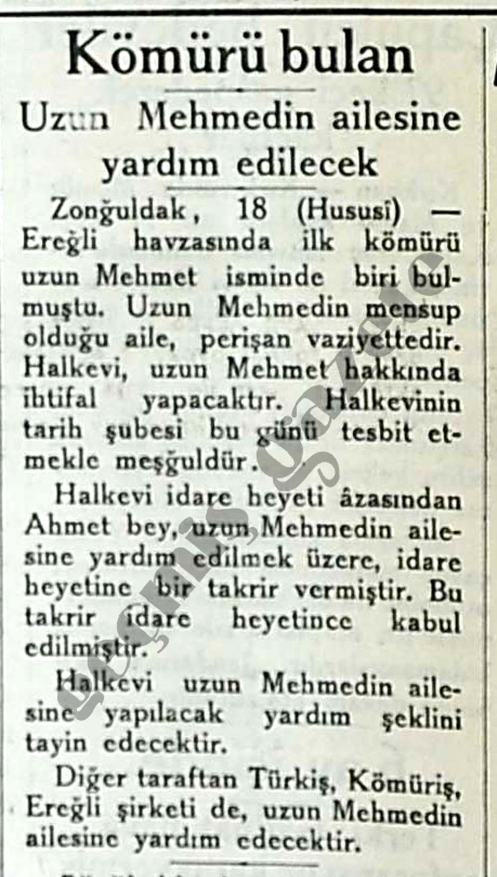 Kömürü bulan Uzun Mehmedin ailesine yardım edilecek