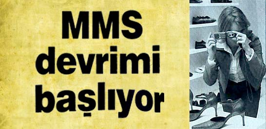 MMS devrimi başlıyor