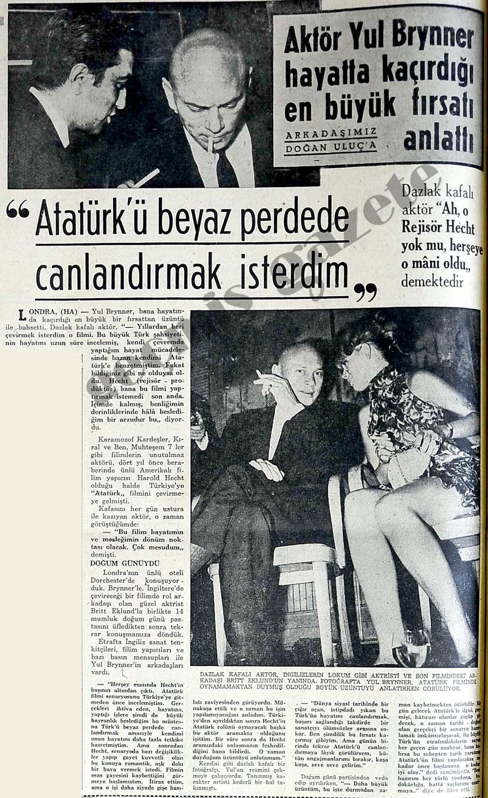 """Aktör Yul Brynner """"Atatürk'ü beyaz perdede canlandırmak isterdim"""""""