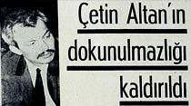 Çetin Altan'ın dokunulmazlığı kaldırıldı