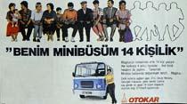 """""""Benim minibüsüm 14 kişilik"""""""