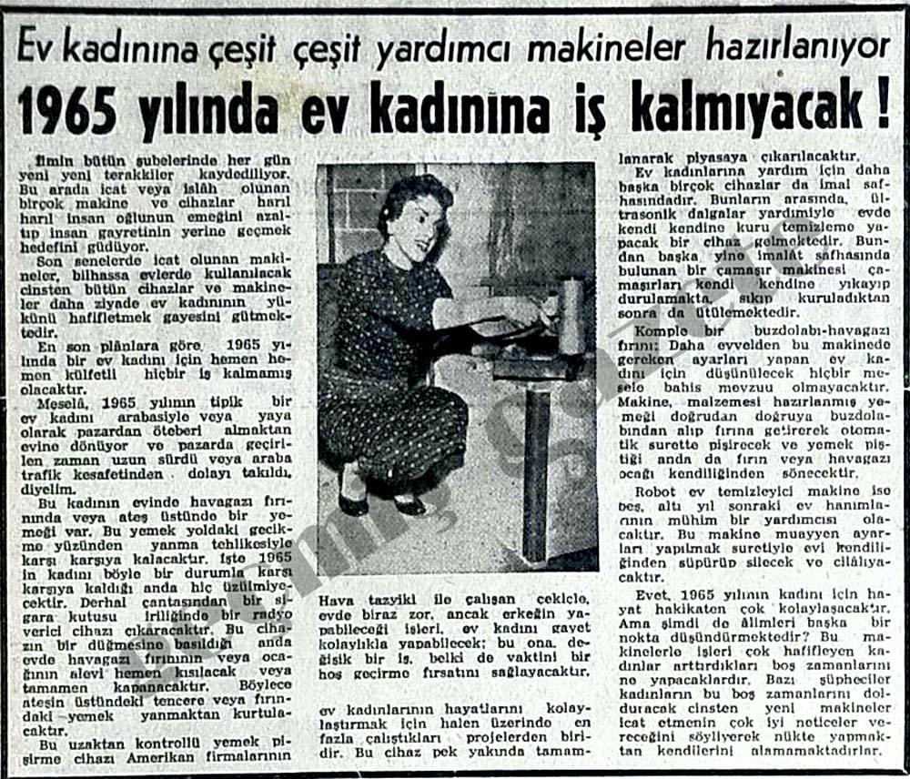 1965 yılında ev kadınına iş kalmıyacak!