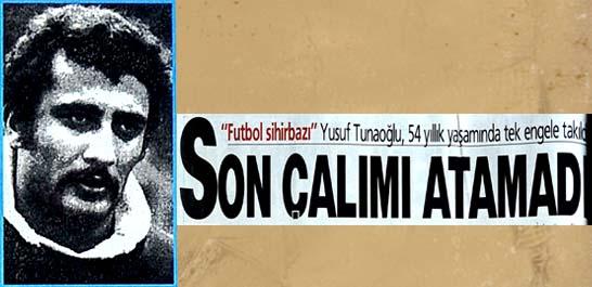 Yusuf Tunaoğlu, 54 yıllık yaşamında tek engele takıldı