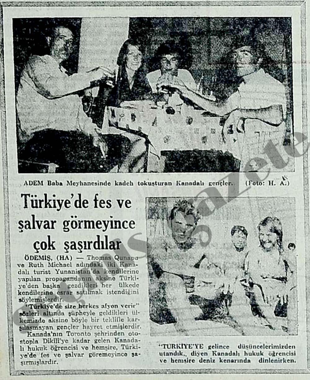Türkiye'de fes ve şalvar görmeyince çok şaşırdılar