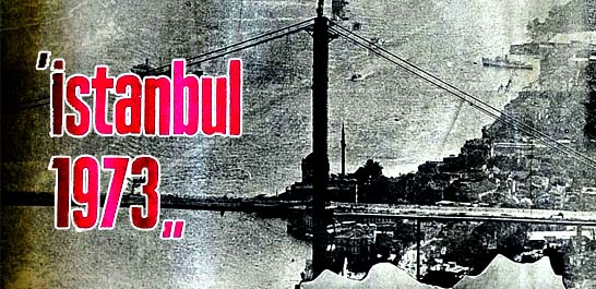 """İstanbul 1973"""