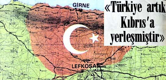 Türkiye artık Kıbrıs'a yerleşmiştir