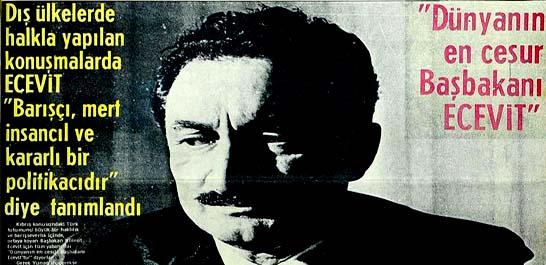Dünyanın en cesur Başbakanı Ecevit