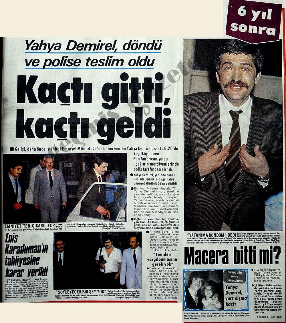 Yahya Demirel, döndü ve polise teslim oldu