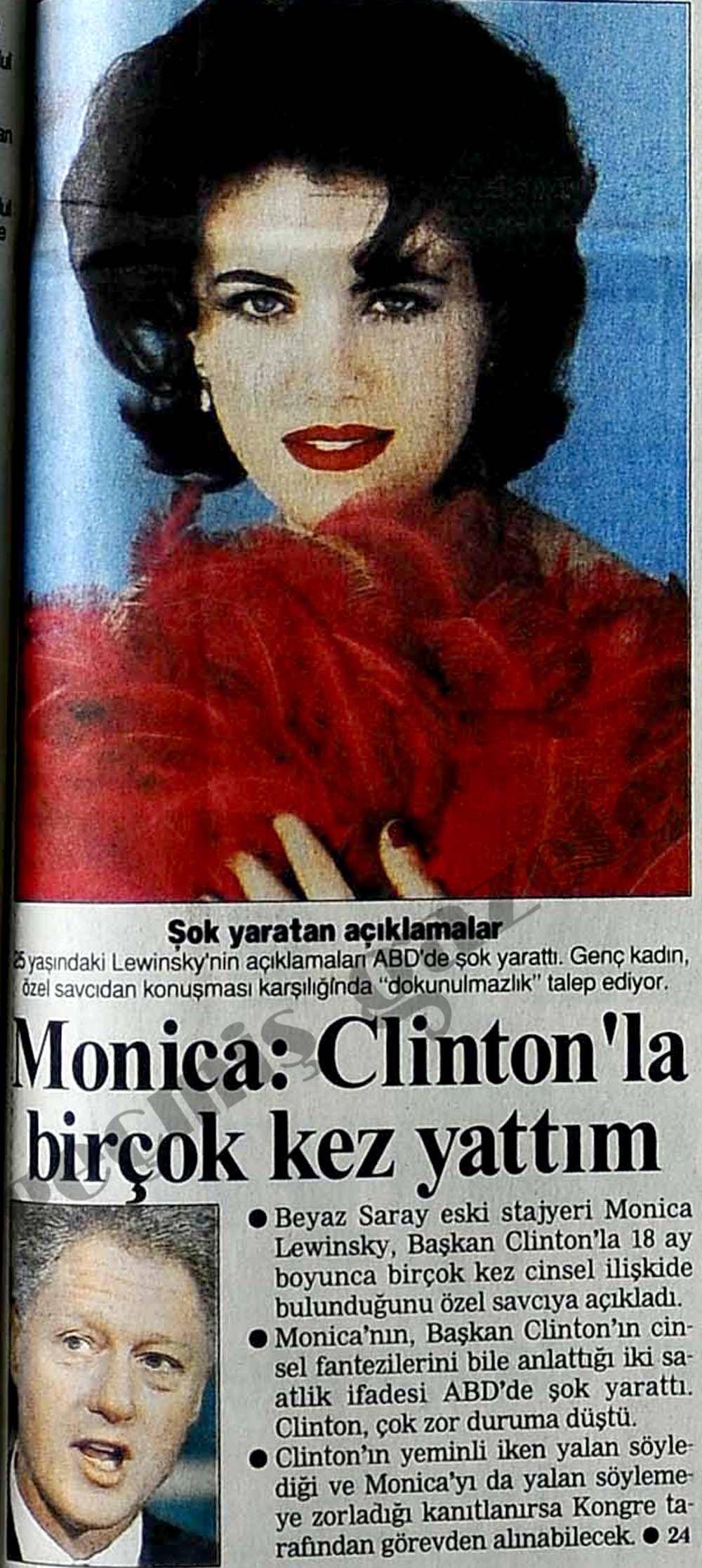 Monica: Clinton'la birçok kez yattım