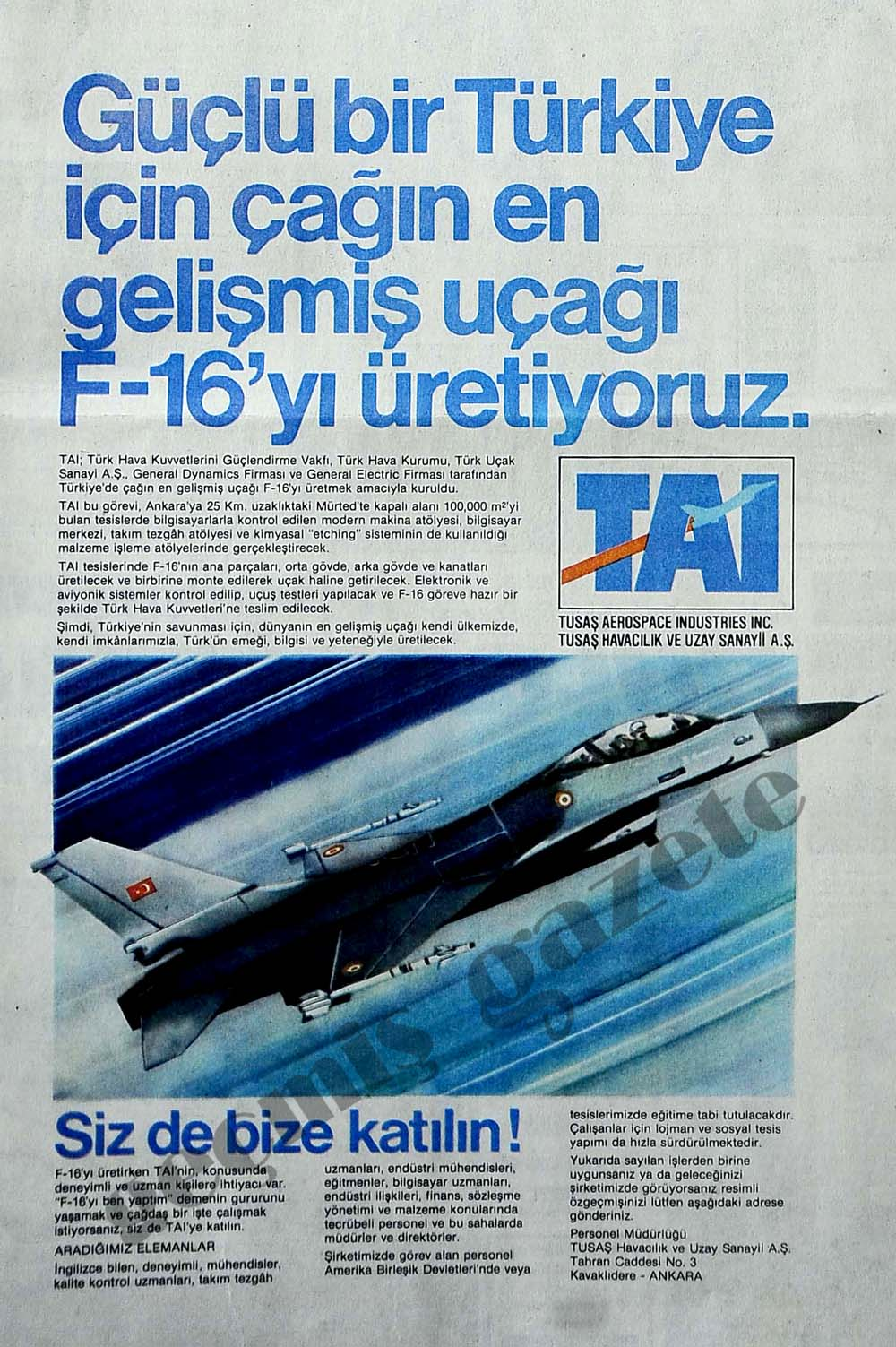 Güçlü bir Türkiye için çağın en gelişmiş uçağı F-16'yı üretiyoruz