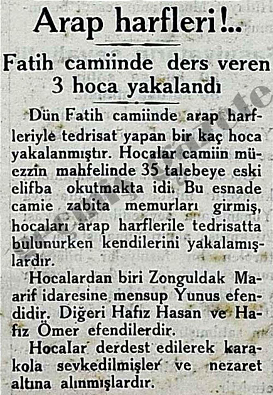 Dün Fatih camiinde arap harfleriyle tedrisat yapan bir kaç hoca yakalanmıştır