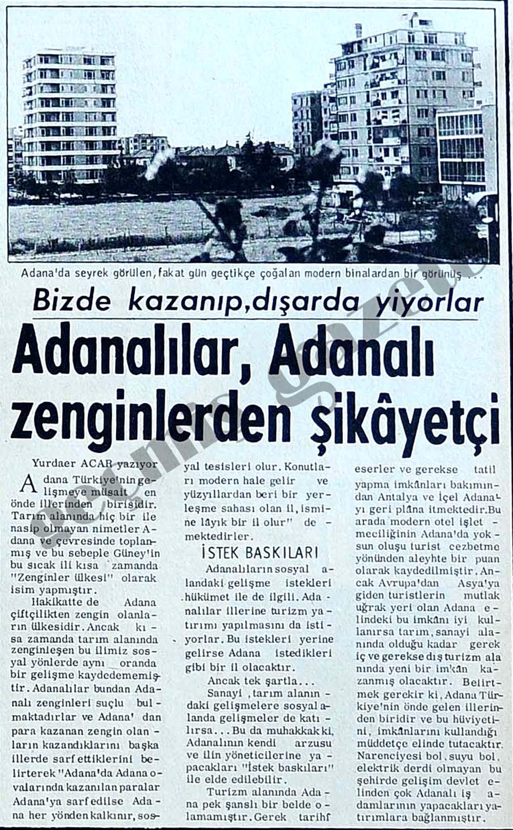 Adanalılar, Adanalı zenginlerden şikayetçi: Bizde kazanıp, dışarda yiyorlar