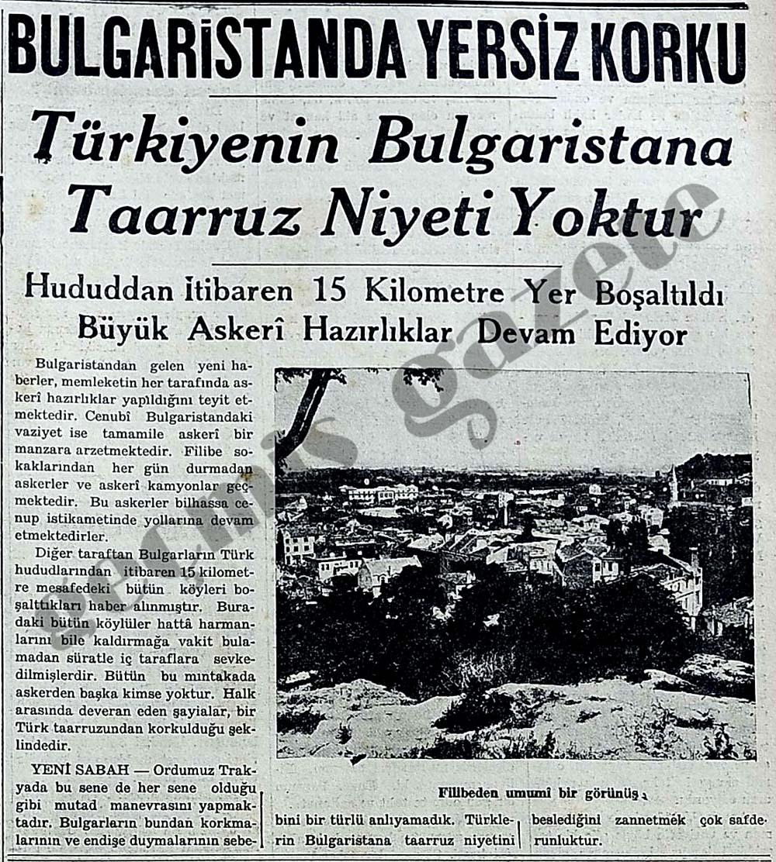 Bulgaristanda yersiz korku: Türkiyenin Bulgaristana Taarruz Niyeti Yoktur