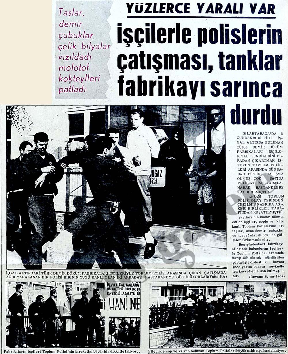 İşçilerle polislerin çatışması, tanklar fabrikayı sarınca durdu