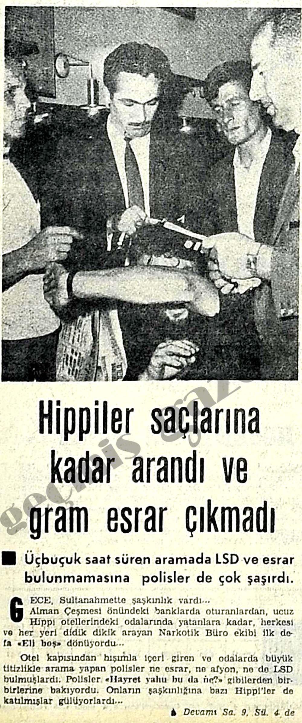 Hippiler saçlarına kadar arandı ve gram esrar çıkmadı