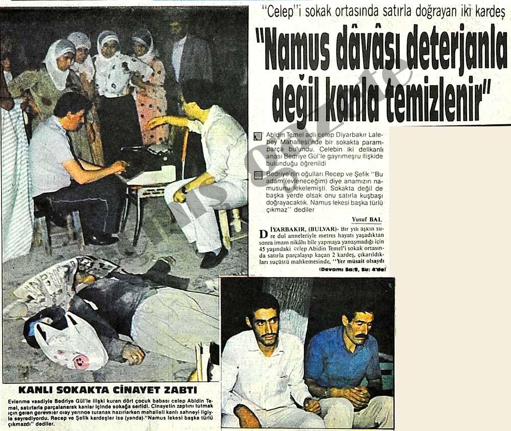 """""""Namus davası deterjanla değil kanla temizlenir"""""""