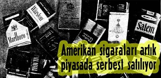 Amerikan sigaraları artık piyasada serbest satılıyor