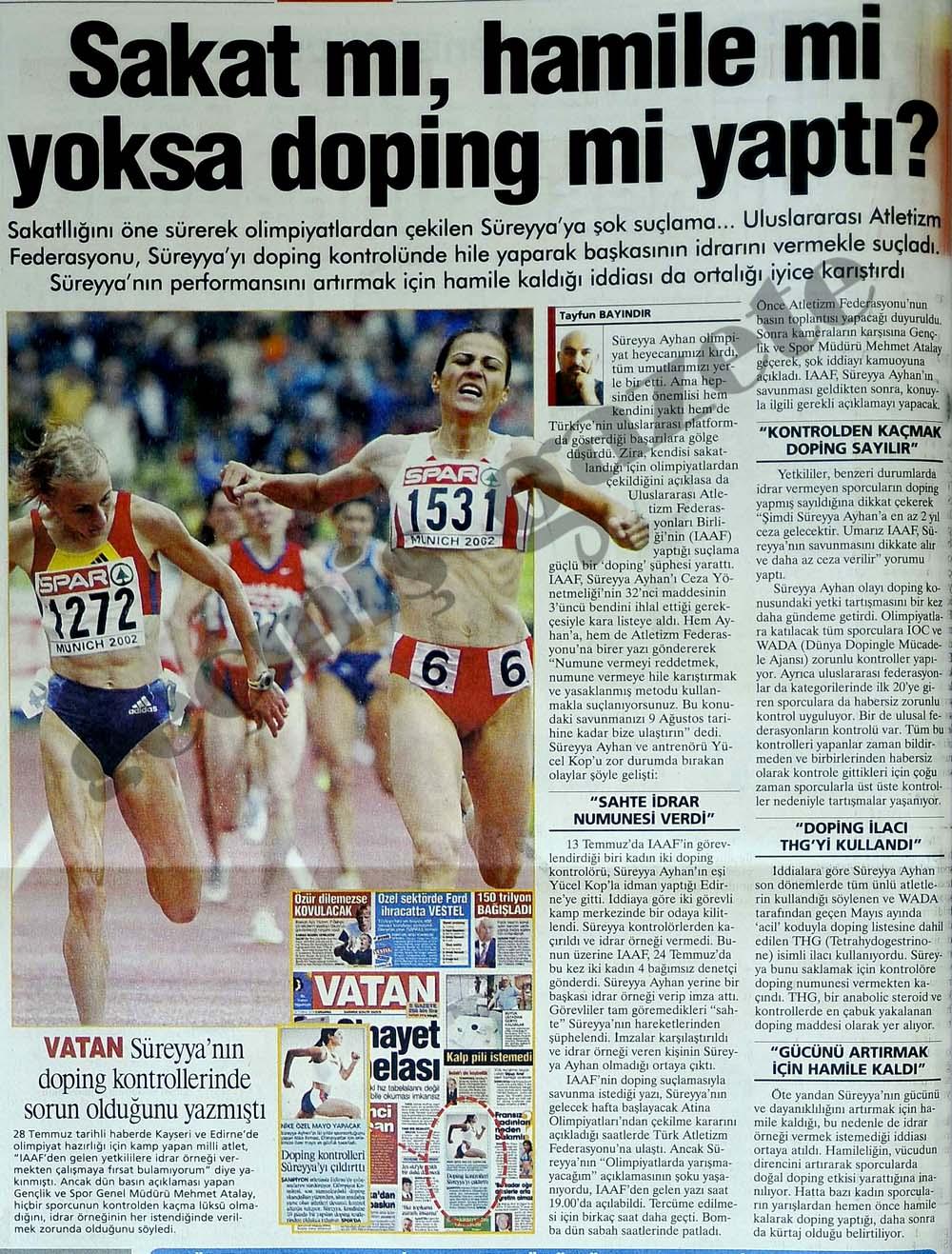 Sakat mı, hamile mi yoksa doping mi yaptı?