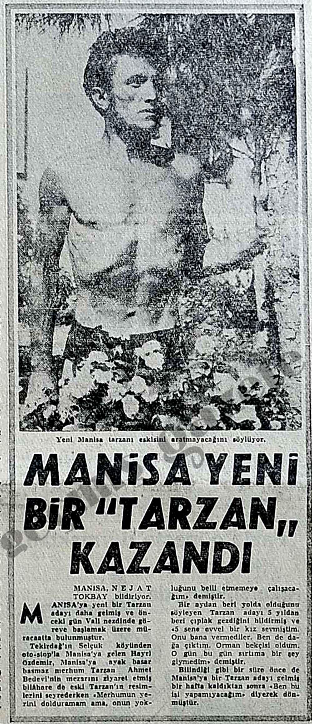 """Manisa yeni bir """"Tarzan"""" kazandı"""