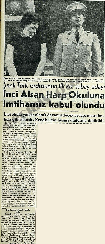 Şanlı Türk ordusunun ilk kız subay adayı İnci Aslan Harp Okuluna kabul olundu
