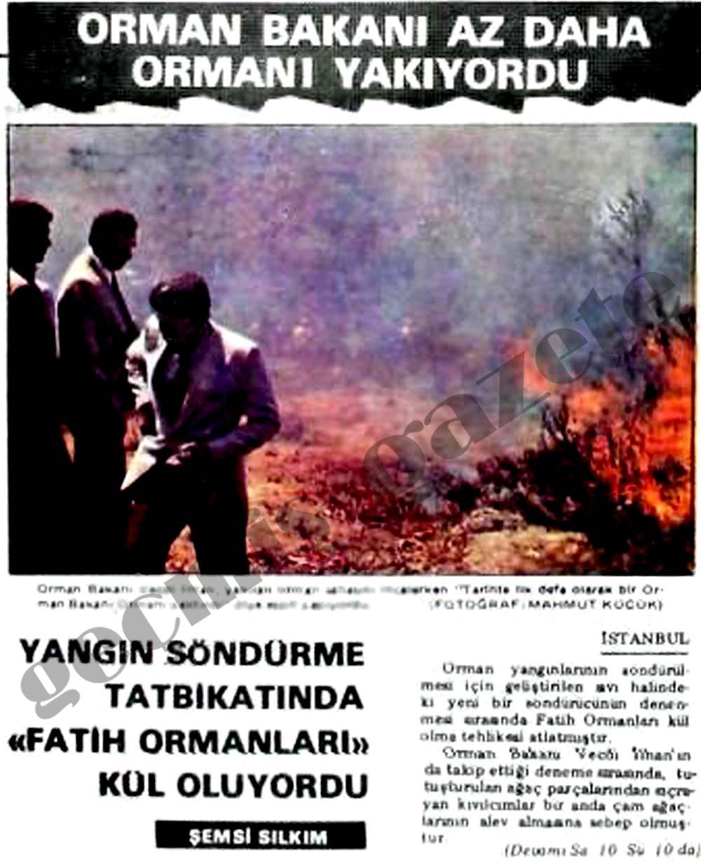 Orman Bakanı az daha ormanı yakıyordu