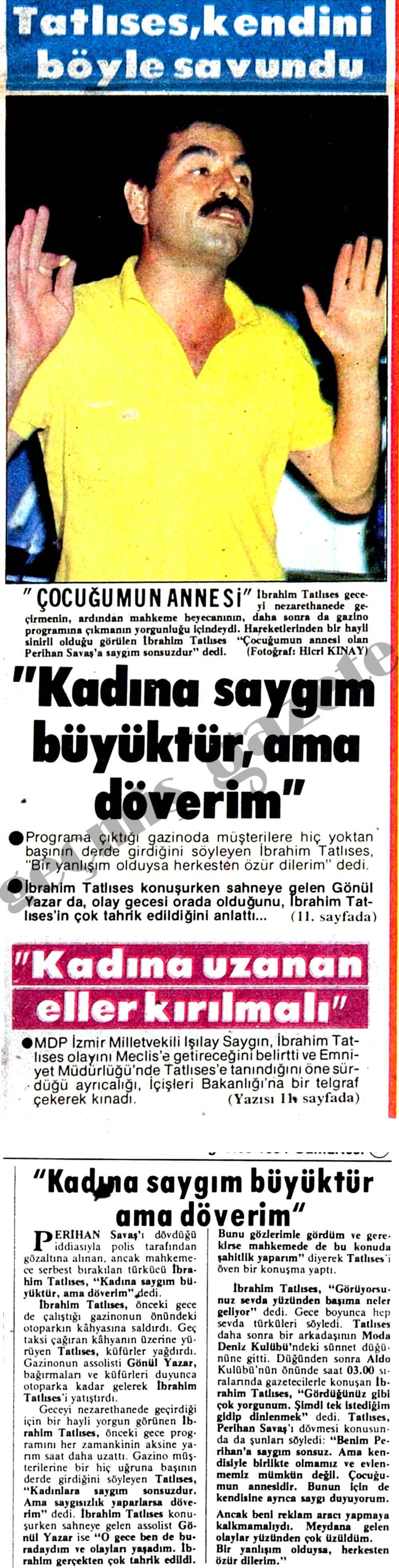 """""""Kadına saygım büyüktür, ama döverim"""""""
