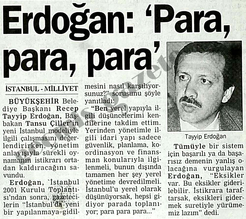 Erdoğan: 'Para, para, para'