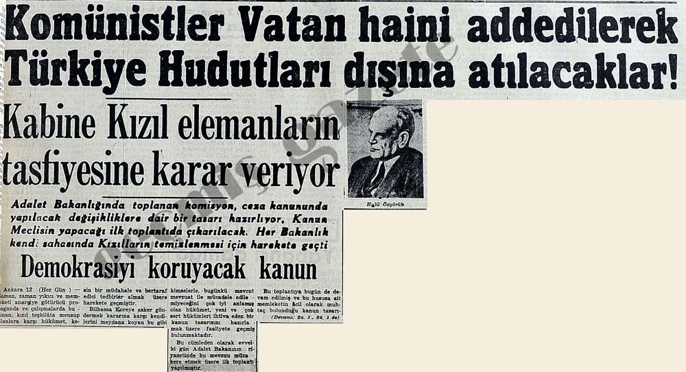 Komünistler Vatan haini addedilerek Türkiye Hudutları dışına atılacaklar!