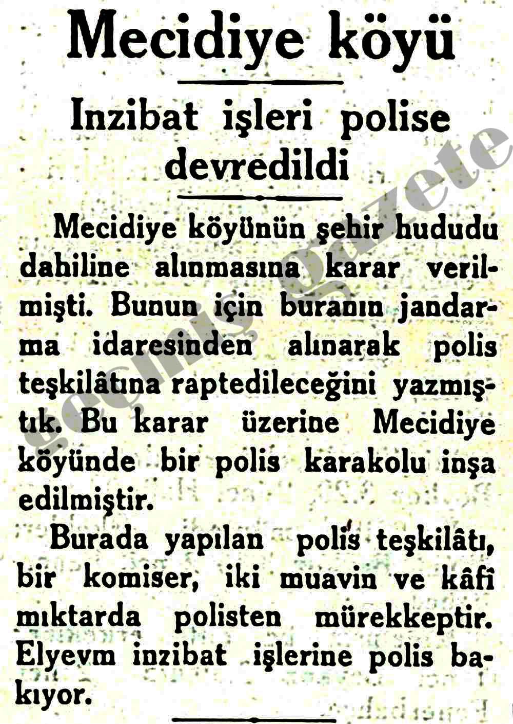 Mecidiye köyü inzibat işleri polise devredildi