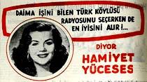İşini bilen Türk köylüsü radyosunu seçerken de en iyisini alır! diyor Hamiyet Yüceses