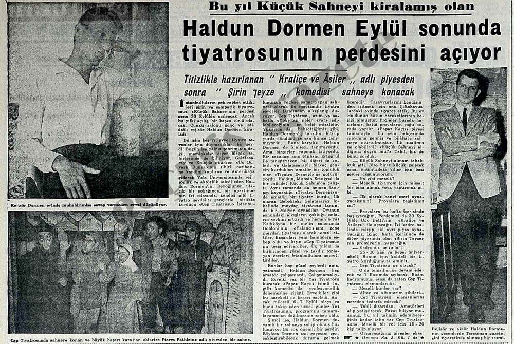 Haldun Dormen Eylül sonunda tiyatrosunun perdesini açıyor