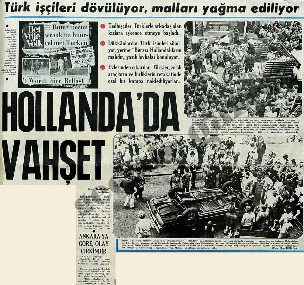 Hollanda'da vahşet: Türk işçileri dövülüyor, malları yağma ediliyor