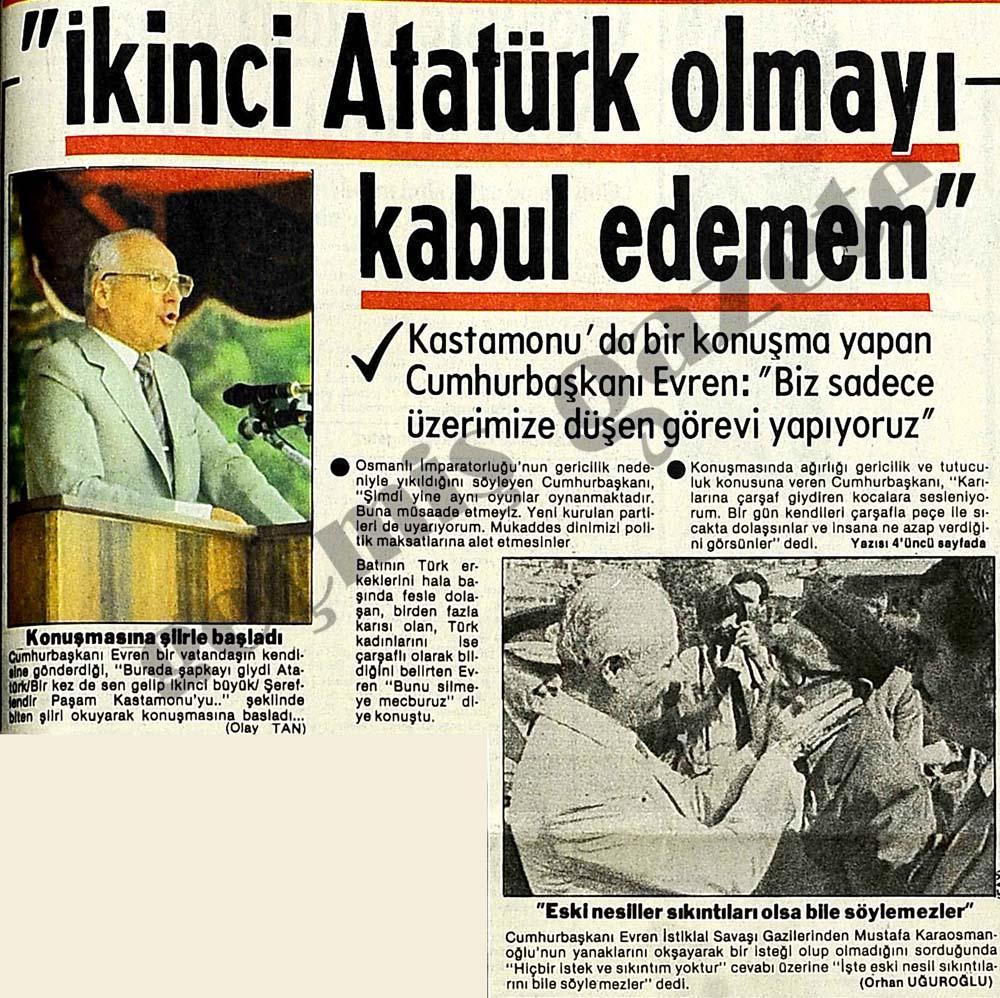 """Cumhurbaşkanı Evren: """"İkinci Atatürk olmayı kabul edemem"""""""