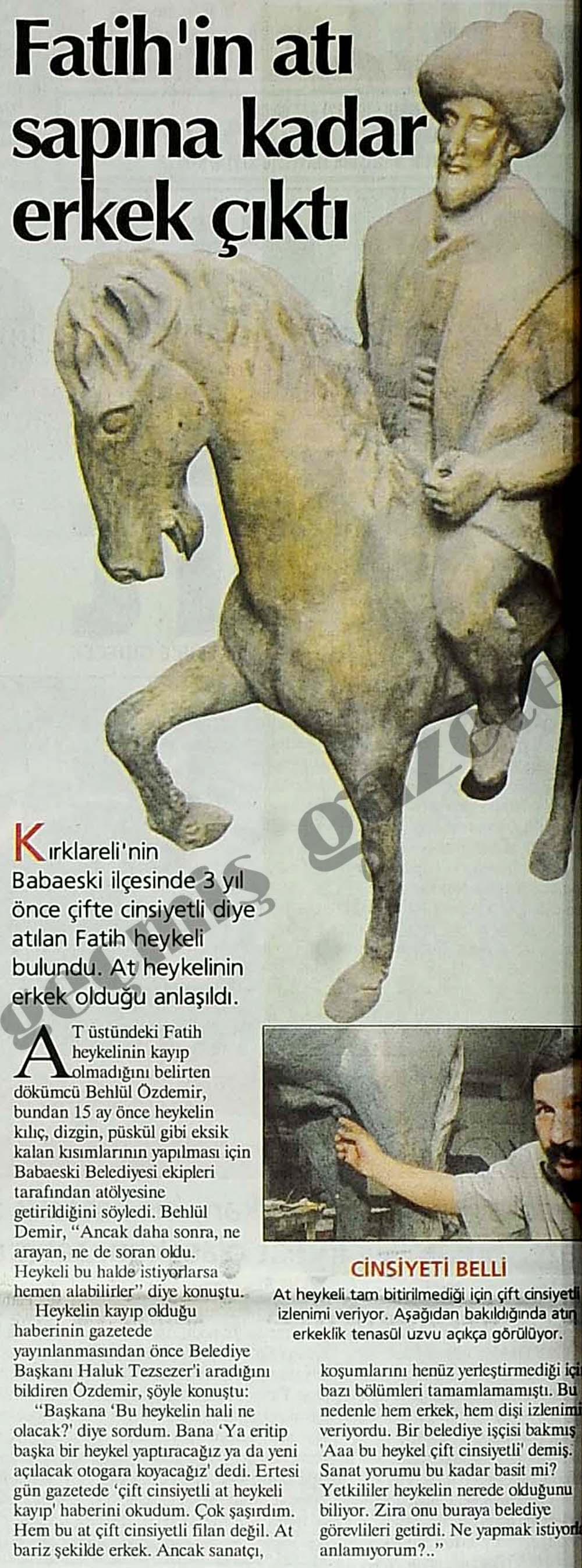 Fatih'in atı sapına kadar erkek çıktı