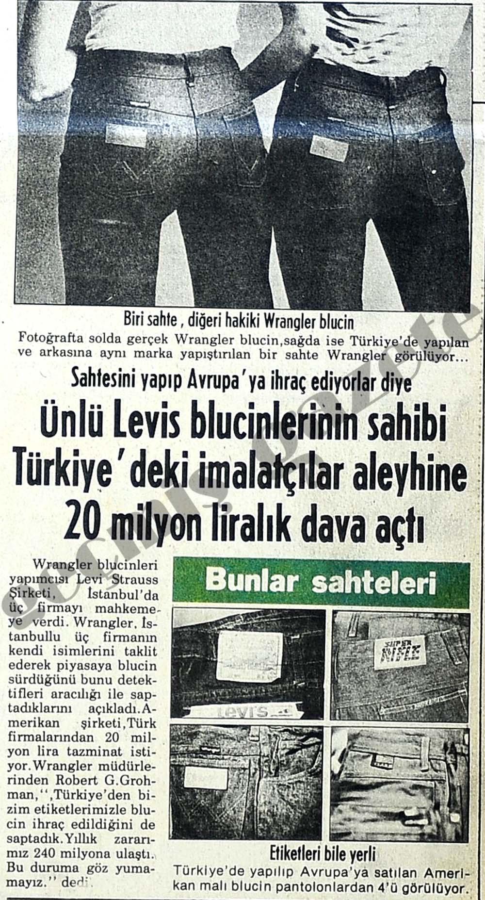 Ünlü Levis blucinlerinin sahibi Türkiye'deki imalatçılar aleyhine 20 milyon liralık dava açtı