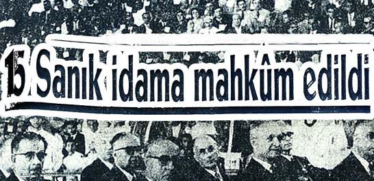 15 Sanık idama mahkum edildi.