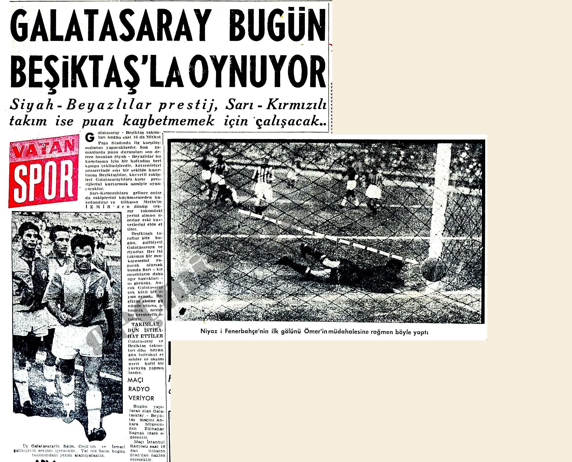 Galatasaray bugün Beşiktaş'la oynuyor